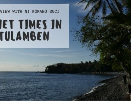 Quiet times in Tulamben – Interview with Ni Komang Suci